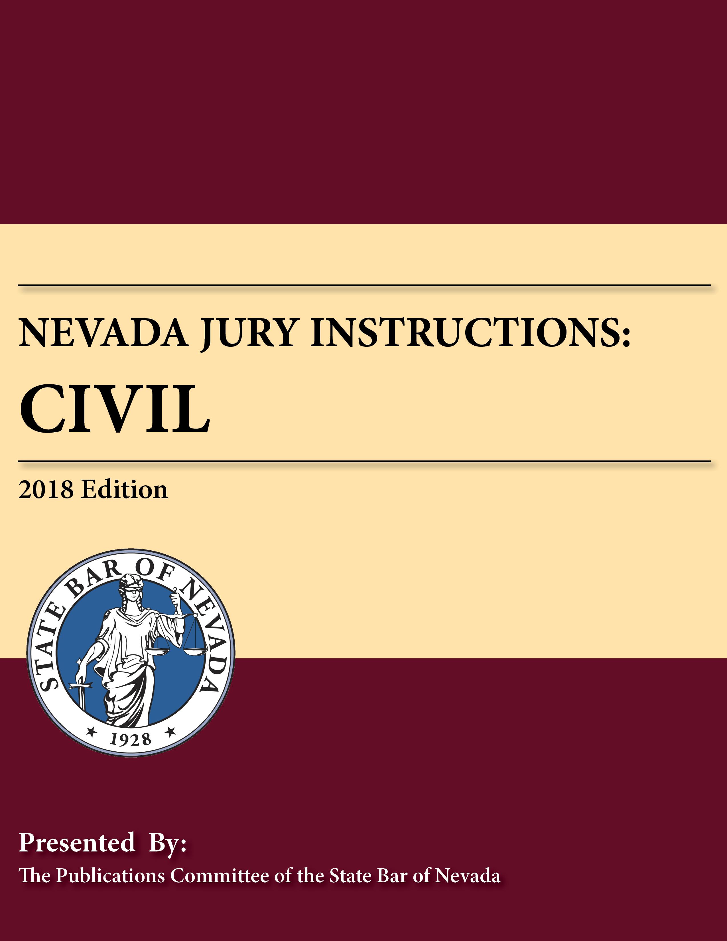 Nevada Jury Instructions: Civil, 2018 Edition